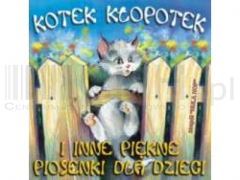 Kotek Kłopotek i Inne Piosenki Dla Dzieci