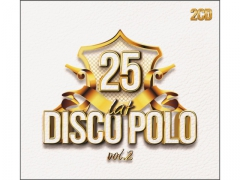25 Lat Disco Polo vol. 2 MIG MEJK CAMASUTRA MIRAGE