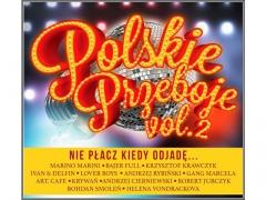 Polskie Przeboje vol.2 - Nie Płacz Kiedy Odjadę