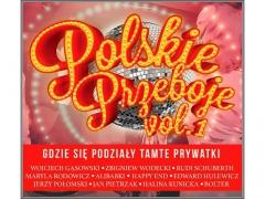 Polskie Przeboje vol.1 - Gdzie się Podziały Tamte