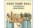 Jazz Band Ball Orchestra - Head Diziness