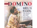 Fats Domino - When I'm Walking