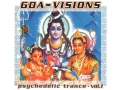 Goa Visions - Psychedelic Trance vol.1