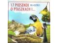 17 Piosenek Dla Dzieci o Ptaszkach i...