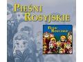 Pieśni Rosyjskie - Nadieżda Kadyszewa