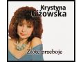 Krystyna Giżowska - Złote Przeboje