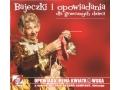 Irena Kwiatkowska - Bajeczki i Opowiadania