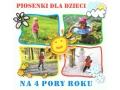 Piosenki Dla Dzieci Na 4 Pory Roku