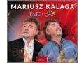 Mariusz Kalaga - Tak i Tak