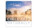 Chill Out - Naturally