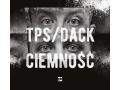 Tps & Dack - Ciemność