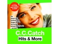 C. C. Catch - Hits & More