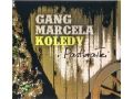 Gang Marcela - Kolędy i Pastorałki