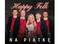 HAPPY FOLK - Na Piątkę