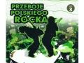 Przeboje Polskiego Rocka vol.3