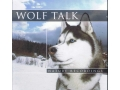 Wolf Talk-Nature Recordings