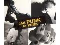 Jak Punk to Punk vol.2