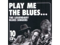 Play Me The Blues... 10CD - Legendary Blues Singer