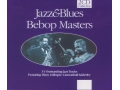 Jazz & Blues BEBOP MASTERS 2cd Gillespie, Adderley