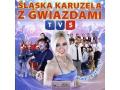Śląska Karuzela z Gwiazdami TVS GOŁECKI WERNER ADI