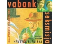 Vabank, Seksmisja - Muzyka Henryka Kuźniaka