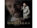 Mariusz Kalaga - Co tu jest grane?