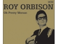Roy Orbison - Oh Pretty Woman 2CD