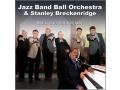 Jazz Band Ball Orchestra - Black and Tan Fantasy